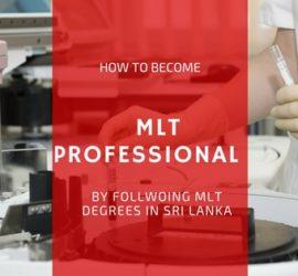 MLT Degrees In Sri Lanka