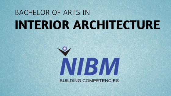 How To Become An Interior Architecture By Following Nibm Architecture Course Sri Lanka Course
